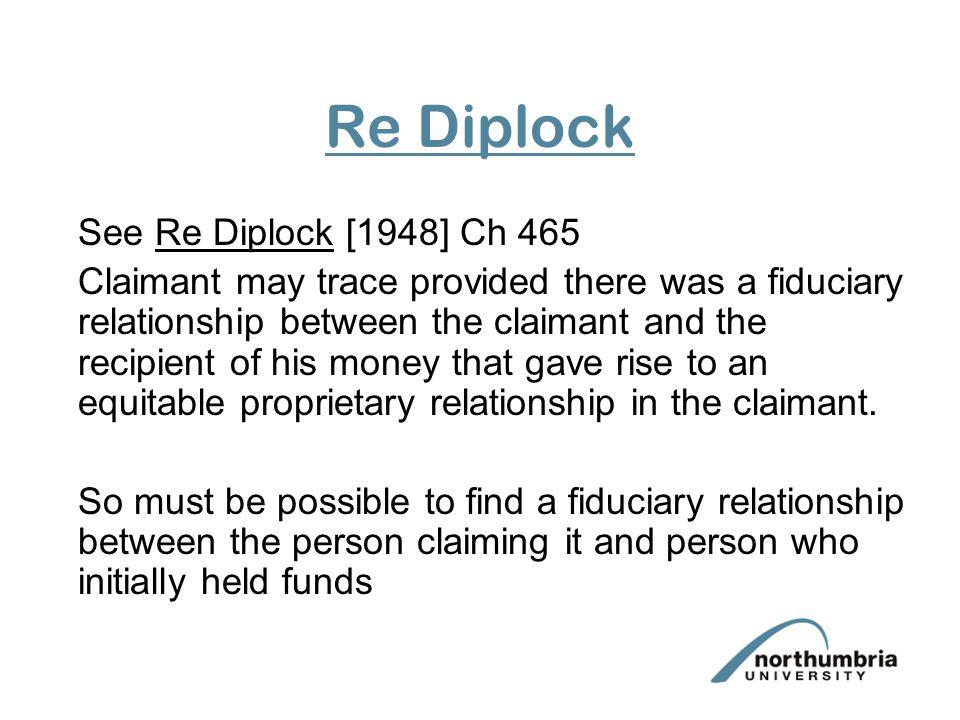 Re Diplock See Re Diplock [1948] Ch 465